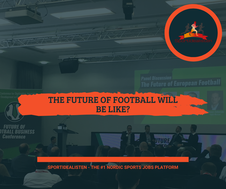 Sportidealisten Sports Job Nordic Sports Tech NordicSportsTech Future of Football Business JustFootball Clubtimiser