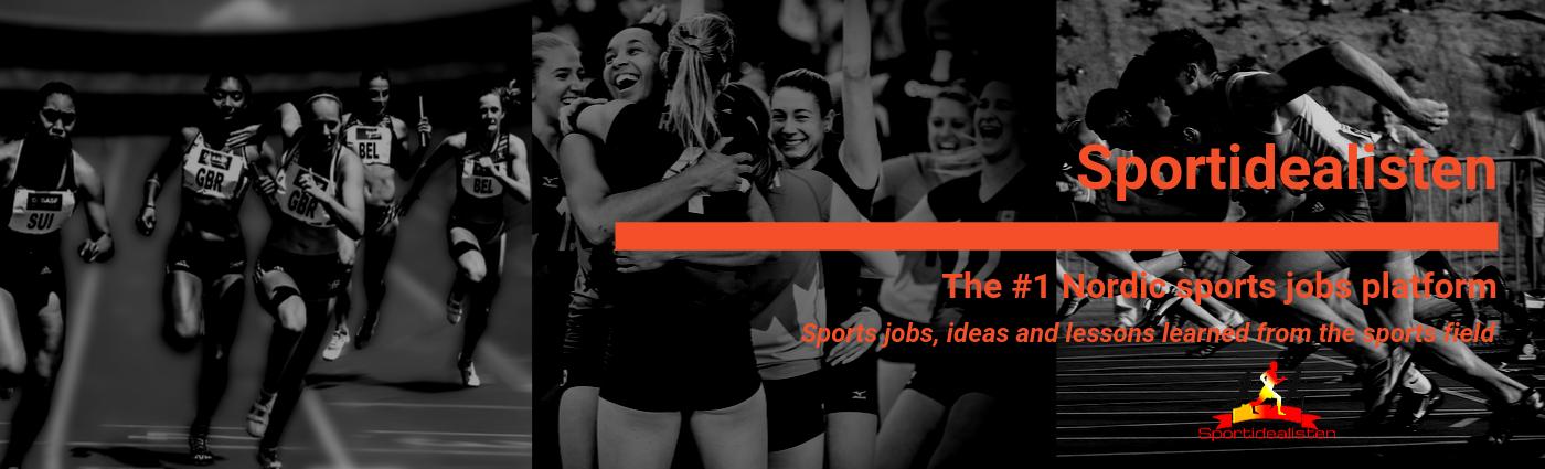 Sportidealisten - The #1 sports jobs platform in the Nordics