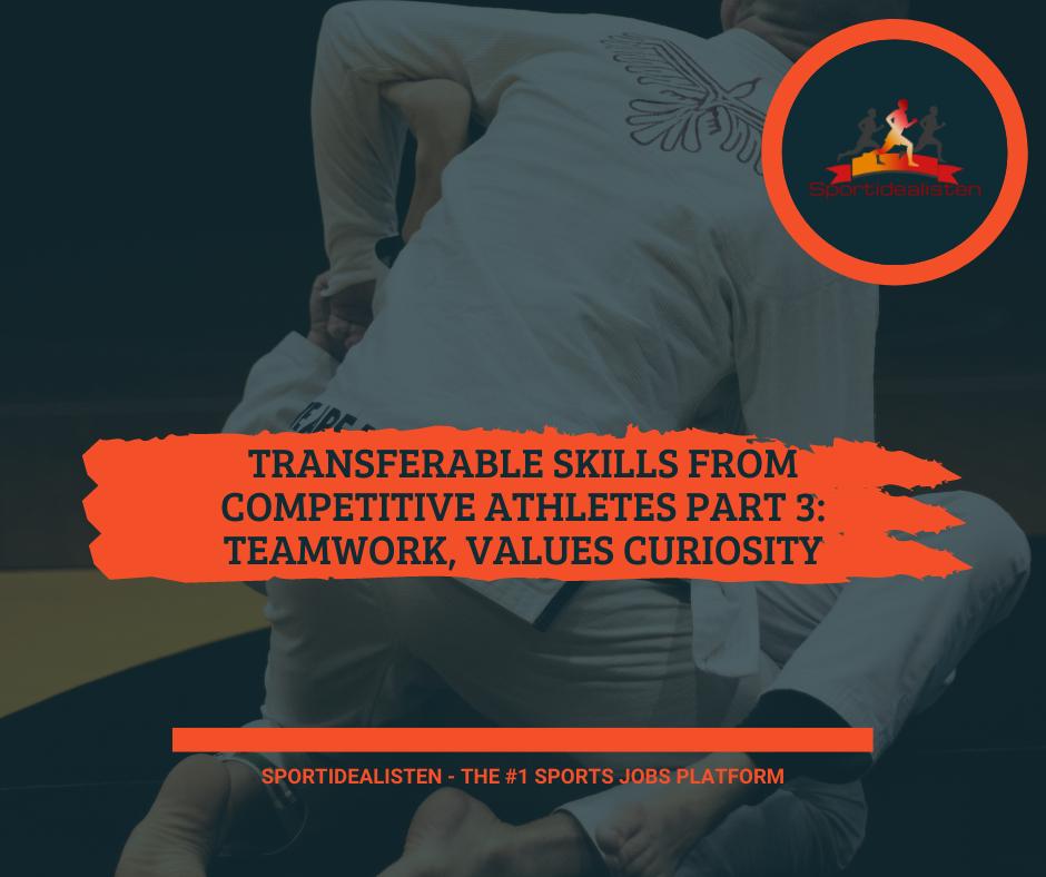 Teamwork, curiosity, values