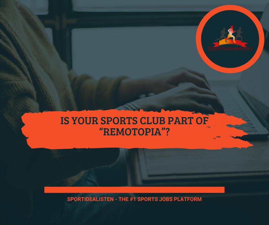 Remotopia, Remote, Sports club