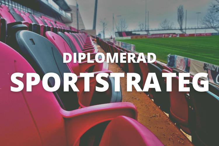 Diplomerad Sportstrateg, Sportseminarier, Sportutbildningar, Sports Education, Sportutbildningar 2021, Sports Education 2021, Sports education online, Swedish Sports education